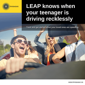 Empowering Vehicles: LEAP knows when your teenager is driving recklessly
